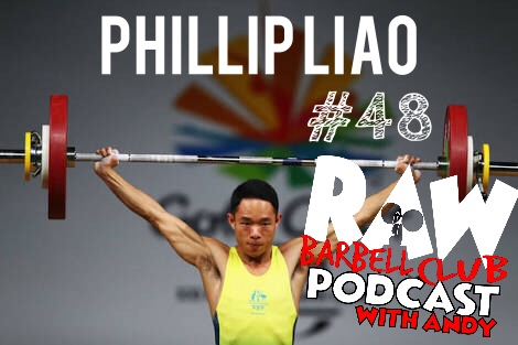 phillip liao raw barbell club episode 48