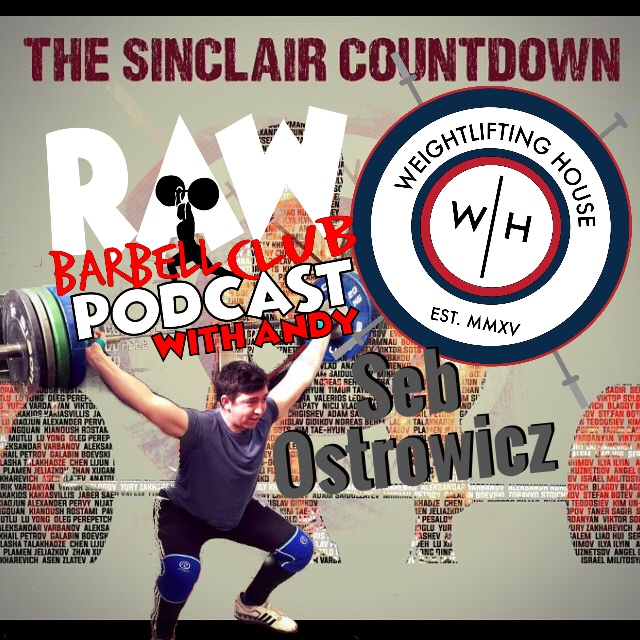 Seb Ostrowicz weightlifting house podcast